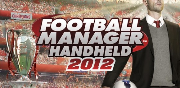 Football Manager Handheld 2012 Android 580x283